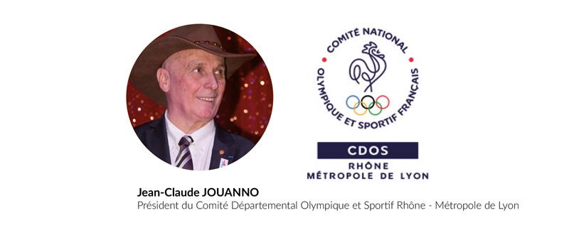 Jean-Claude JOUANNO Président du Comité Départemental Olympique et Sportif Rhône - Métropole de Lyon